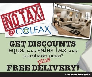 NO TAX @ COLFAX SALE